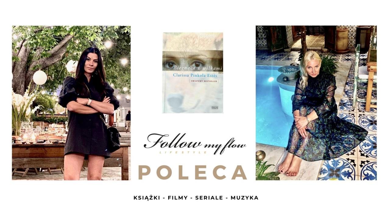 Follow My Flow poleca: Biegnąca z wilkami