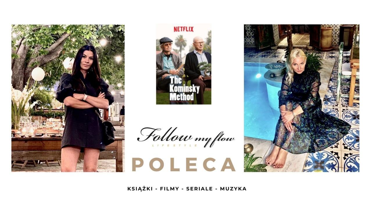 Follow My Flow poleca: The Kominsky Method
